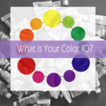 What Is Your Color IQ?  |  A Quick Color Theory Quiz