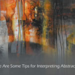How Do You Interpret Abstract Art?