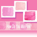 How Do You Mix Pink?