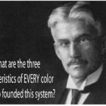 What Are the Three Characteristics of Every Color?