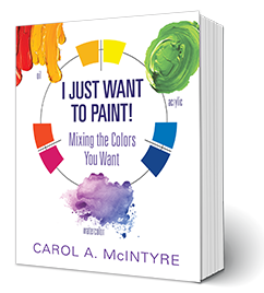I Just Want to Paint by Carl. A. McIntyre