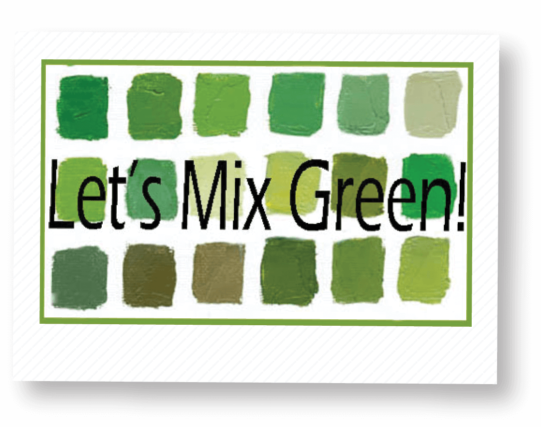 Mix Natural-Looking Greens with Carol A. McIntyre
