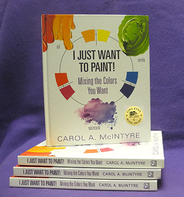 I Just Want to Paint! by Carol McIntyre