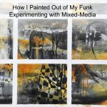 Painting Out of My Funk – Mixed Media Demo