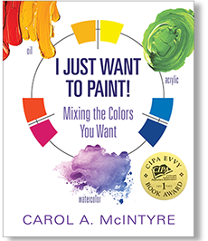 "The cover of the award winning book, ""I Just Want to Paint!"" by Carol A. McIntyre"